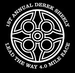 "DEREK SHEELY ""LEAD THE WAY"" 4.0-MILE RACE AND 1-MILE WALK"